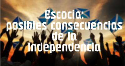 posibles-consecuencias-de-la-independencia.png