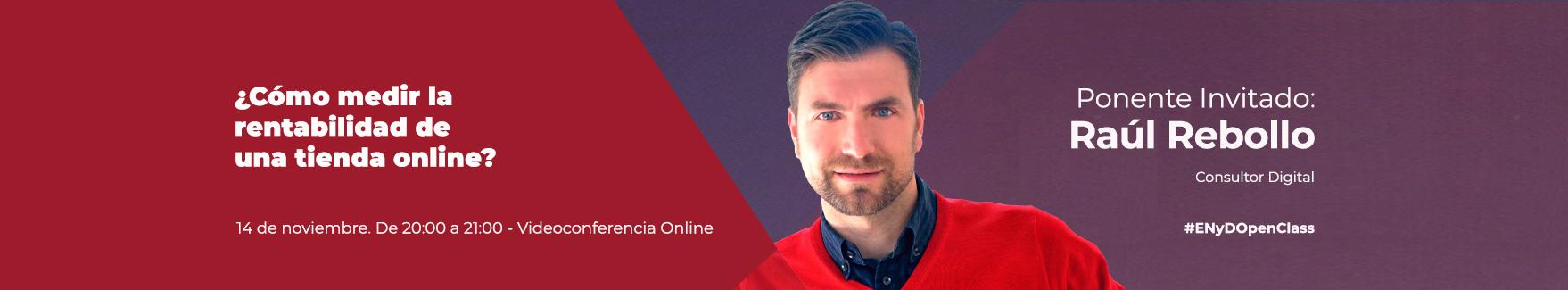 OpenClass de Raúl Rebollo sobre rentabilidad en una tienda online