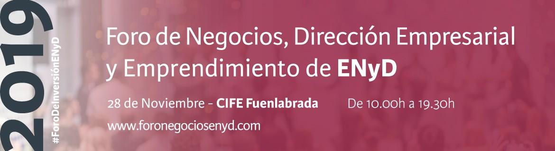 Foro de Negocios de ENyD y el Ayuntamiento de Fuenlabrada